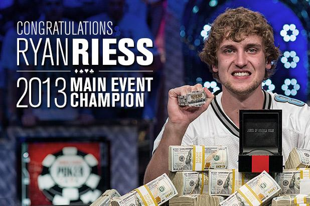 2013 wsop winner Ryan Riess