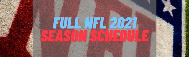 Full nfl 2021 season schedule