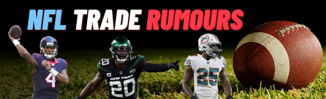 NFL Trade Rumours